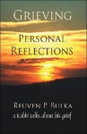 Grieving: Personal Reflections - Reuven P. Bulka