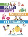 The Poetry Friday Anthology for Celebrations (Children's Edition): Holiday Poems for the Whole Year in English and Spanish - Sylvia Vardell, Janet Wong