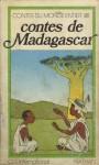 Contes de Madagascar (Collection Contes du monde entier) - Anonymous