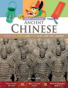 Ancient Chinese: Dress, Eat, Write and Play Just Like the Chinese - Joe Fullman