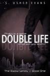 Double Life (Razia Book 1) - S. Usher Evans