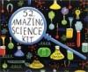 52 Amazing Science Kit - Lynn Gordon, Jessica Hurley, Karen Johnson