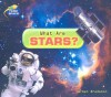 What Are Stars? - Carmen Bredeson