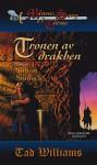 Tronen av drakben: Del tre, Simon Snölock (Minne, sorg och törne, #3) - Tad Williams, John-Henri Holmberg