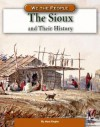 The Sioux and Their History - Mary Englar