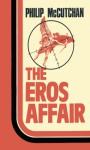 The Eros Affair - Philip McCutchan