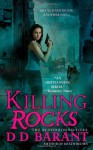 By DD Barant Killing Rocks (The Bloodhound Files, Book 3) (1st First Edition) [Mass Market Paperback] - DD Barant