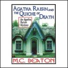 Agatha Raisin and the Quiche of Death - Donada Peters, M.C. Beaton