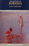 The History of Hornsea - Stephen Harrison