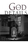 God in the Details: American Religion in Popular Culture - Eric Mazur