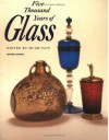 Five Thousand Years of Glass - Hugh Tait