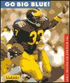 Go Big Blue!: The Michigan Wolverines Story (College Football Today) - Neal Bernards
