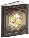 The Math Book: 250 Milestones in the History of Mathematics - Clifford A. Pickover