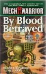 Classic Battletech: By Blood Betrayed (FAS5769) (Mech Warrior) - FanPro