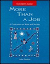 More Than a Job: Teacher's Guide - John C. Gordon