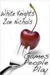 White Knights - Zoe Nichols