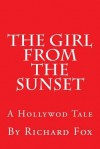 The Girl from the Sunset - Richard Fox