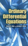 Ordinary Differential Equations - Richard Kendall Miller, Anthony N. Michel