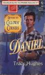 Daniel: Return to Calloway Corners (Harlequin Superromance No. 706) - Tracy Hughes