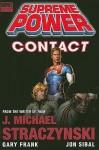 Supreme Power, Volume 1: Contact - J. Michael Straczynski, Gary Frank, Jon Sibal