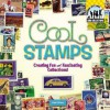 Cool Stamps: Creating Fun and Fascinating Collections! - Pamela S. Price