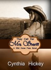 They Call Her Mrs. Sheriff, a western historical romance (A Wild Horse Pass Novel Book 1) - Cynthia Hickey