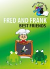 Fred and Frank: Best Friends - Marsha Gomes-Mckie