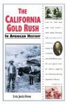 The California Gold Rush In American History - Linda Jacobs Altman