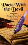 Pacts With the Devil: A Chronicle of Sex, Blasphemy and Liberation - S. Jason Black, Christopher S. Hyatt