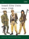 Israeli Elite Units since 1948 - Samuel M. Katz, Katz Sam
