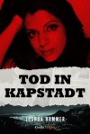 Tod in Kapstadt (Kindle Single) (German Edition) - Joshua Hammer, Teresa Hein