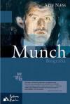 Munch. Biografia. - Atle Naess, Iwona Zimnicka