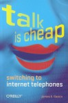 Talk Is Cheap - James E. Gaskin, Brian Jepson