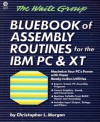 Bluebook of Assembly Routines for the IBM PC - Christopher L. Morgan
