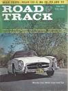 Road & Track : Mr. Ornufree and His Silent 93 Race Car; 1961 Mercedes 300-sl Road Test; 1961 Volvo 122-s; 1949 Mg-tc; 1950 Mg-td; 1954 Mg-tf; Historic Racing Photos Gunther Molter; Lebaron Custom Coachcraft; Ferrari Dino 246 - Doug Stewart, David H. Ross