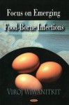 Focus on Emerging Food Borne Infection - Viroj