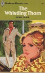 The Whistling Thorn - Isobel Chace