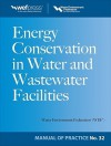 Energy Conservation in Water and Wastewater Treatment Facilities - Water Environment Federation