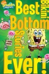 Best Bikini Bottom Stories Ever! - Various