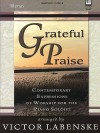Grateful Praise: Contemporary Expressions of Worship for the Piano Soloist - Victor Labenske