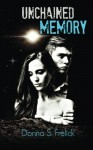 Unchained Memory (The Interstellar Rescue Series) (Volume 1) - Donna S. Frelick