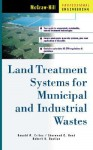 Land Treatment Systems for Municipal and Industrial Wastes - Ronald W. Crites, Sherwood C. Reed