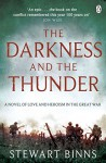 The Darkness and the Thunder: 1915: The Great War Series - Stewart Binns