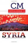 Critical Muslim 11: Syria - Ziauddin Sardar, Robin Yassin-Kassab