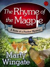 The Rhyme of the Magpie: A Birds of a Feather Mystery - Marty Wingate
