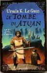Le tombe di Atuan (Earthsea, #2) - Ursula K. Le Guin, Maria Bastanzetti