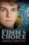 Finn's Choice (The Adventures of Finn MacCullen) - Darby Karchut