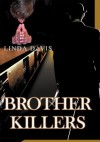 Brother Killers - Linda Davis