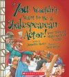 You Wouldnt Want to Be a Shakespearean Actor!: Some Roles You Might Not Want to Play - Jacqueline Morley, David Antram