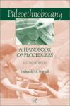 Paleoethnobotany: A Handbook Of Procedures - Deborah M. Pearsall